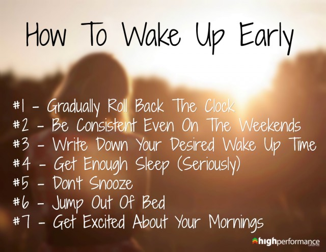 how to wake up early Waking up early in the morning needs not to be always a challenge, particularly if  you are able to time your body in the right way.