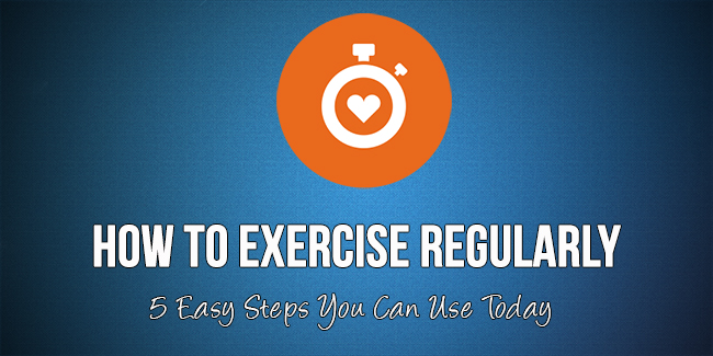 how to exercise regularly