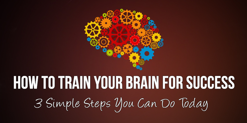 How To (Automatically) Train Your Brain For Success
